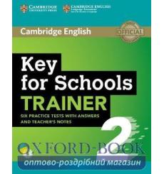 Тесты Trainer2: Key for Schools Six Practice Tests with Answers and Teachers Notes with Audio 9781108401678 купить Киев Украина