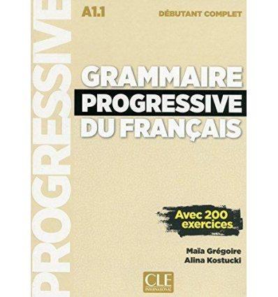 Грамматика Grammaire Progressive du Francais Debutant Complet A1.1 Livre + CD Nouvelle Edition ISBN 9782090382075
