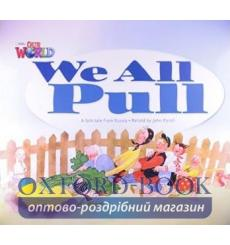 Книга Our World Big Book 1: We All Pull Porell, J ISBN 9781285191591 купить Киев Украина