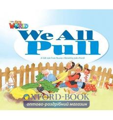 Книга Our World Reader 1: We All Pull Porell, J ISBN 9781285190631 купить Киев Украина
