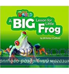 Книга Our World Big Book 2: A Big Lesson for Little Frog OSullivan, J ISBN 9781285191713 купить Киев Украина