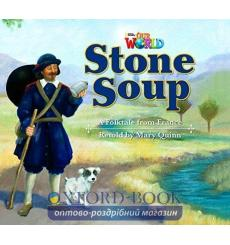 Книга Our World Big Book 2: Stone Soup Quinn, M ISBN 9781285191737 купить Киев Украина