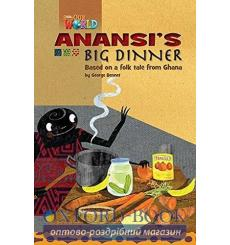 Книга Our World Reader 3: Anansis Big Dinner Bennet, G ISBN 9781285191270 купить Киев Украина