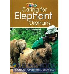 Книга Our World Reader 3: Caring for Elephant Orphans OSullivan, J ISBN 9781285191225 купить Киев Украина