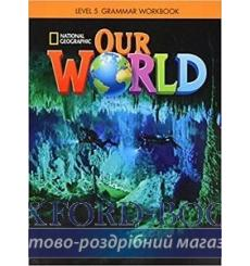 Тетрадь Our World 5 Grammar workbook Crandall J 9781337292887 купить Киев Украина