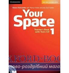 Книга для учителя Your Space Level 1 Teachers Book with Tests CD Holcombe, G ISBN 9780521729253 купить Киев Украина