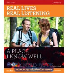Real Lives, Real Listening Elementary A Place I know Well with CD Thorn, S ISBN 9781907584398 купить Киев Украина