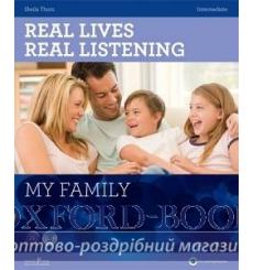 Real Lives, Real Listening Intermediate My Family with CD Thorn, S 9781907584497 купить Киев Украина