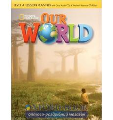 Our World 4 Lesson Planner + Audio CD + Teachers Resource CD-ROM Crandall, J ISBN 9781285455945 купить Киев Украина