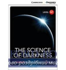 Книга Cambridge Discovery A2+ The Science of Darkness (Book with Online Access) ISBN 9781107654938 купить Киев Украина