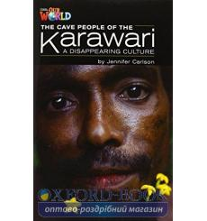 Книга Our World Reader 5: Cave People of the Karawari Carlson, J ISBN 9781285191447 купить Киев Украина