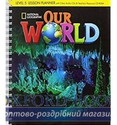 Our World 5 Lesson Planner + Audio CD + Teachers Resource CD-ROM Pinkley, D ISBN 9781285455952 купить Киев Украина