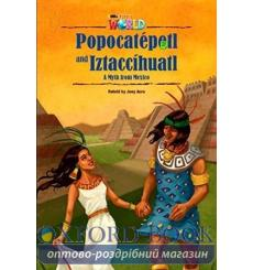 Книга Our World Reader 5: Popocat?petl and Iztacc?huatl Acra, J ISBN 9781285191461 купить Киев Украина