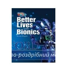Книга Our World Reader 6: Better Lives with Bionics Wagner, L ISBN 9781285191560 купить Киев Украина