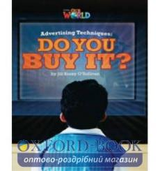 Книга Our World Reader 6: Advertising Techniques. Do you Buy It? OSullivan, J ISBN 9781285191546 купить Киев Украина