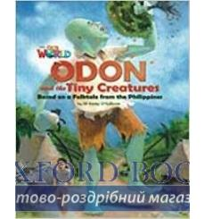 Книга Our World Reader 6: Odon and the Tiny Creatures OSullivan, J ISBN 9781285191539 купить Киев Украина