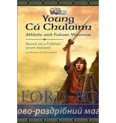 Книга Our World Reader 6: Young C? Chulainn Suileabhain, M ISBN 9781285191492 купить Киев Украина