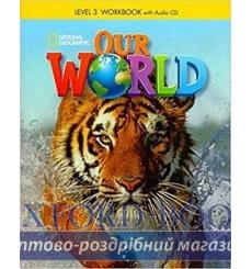 Тетрадь Our World 3 workbook with Audio CD Crandall J 9781285455693 купить Киев Украина
