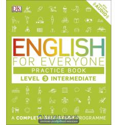 Книга English for Everyone 3 Intermediate Practice Book: A Complete Self-Study Programme ISBN 9780241243527 купить Киев Украина