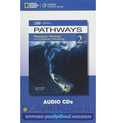 Pathways 2: Reading, Writing and Critical Thinking Audio CD(s) Blass, L ISBN 9781133317289 купить Киев Украина