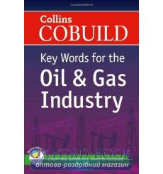 Key Words for the Oil and Gas Industry with Mp3 CD ISBN 9780007490295 купить Киев Украина
