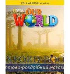 Тетрадь Our World 4 workbook with Audio CD Crandall J 9781285455822 купить Киев Украина