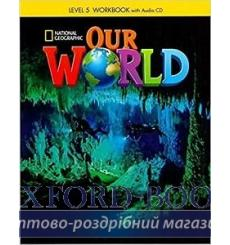Тетрадь Our World 5 workbook with Audio CD Shin J 9781285455839 купить Киев Украина