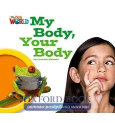 Книга Our World Big Book 1: My Body Your Body Makishi, C ISBN 9781285191638 купить Киев Украина