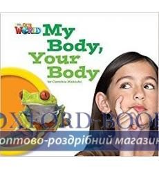 Книга Our World Reader 1: My Body Your Body Makishi, C ISBN 9781285190679 купить Киев Украина