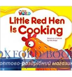 Книга Our World Big Book 1: Little Red Hen is Cooking Arego, R ISBN 9781285191645 купить Киев Украина