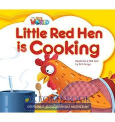 Книга Our World Reader 1: Little Red Hen is Cooking Arego, R ISBN 9781285190686 купить Киев Украина