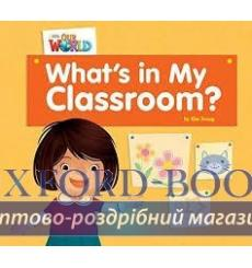 Книга Our World Reader 1: Whats In My Classroom? Young, K ISBN 9781285190617 купить Киев Украина