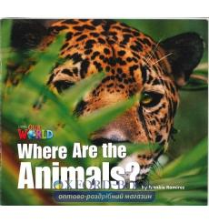 Книга Our World Big Book 1: Where are the Animals Ramirez, F ISBN 9781285191584 купить Киев Украина