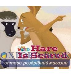 Книга Our World Reader 2: Hare is Scared Emende, E ISBN 9781285190761 купить Киев Украина