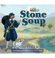 Книга Our World Reader 2: Stone Soup Quinn, M ISBN 9781285190792 купить Киев Украина