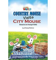 Книга Our World Reader 3: Country Mouse Visits City Mouse OSullivan, J ISBN 9781285191232 купить Киев Украина