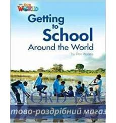 Книга Our World Reader 3: Getting to School Around the World Adams, D ISBN 9781285191249 купить Киев Украина