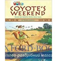 Книга Our World Reader 3: Coyotes Weekend Garcia, R ISBN 9781285191300 купить Киев Украина
