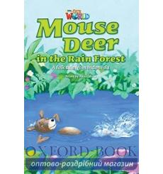 Книга Our World Reader 3: Mouse Deer in the Rain Forest Olivia, A ISBN 9781285191263 купить Киев Украина