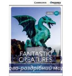 Книга Cambridge Discovery a1 Fantastic Creatures: Monsters Mermaids and Wild Men (Book with Online Access) 9781107696372 купи...