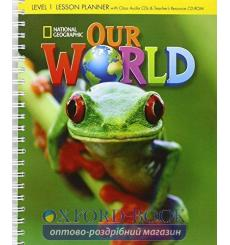 Our World 1 Lesson Planner + Audio CD + Teachers Resource CD-ROM Crandall, J ISBN 9781285455617 купить Киев Украина