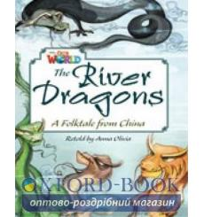 Книга Our World Reader 6: River Dragons Olivia, A ISBN 9781285191522 купить Киев Украина