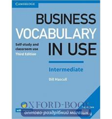 Словарь Business Vocabulary in Use 3rd Edition Intermediate with Answers Mascull, B ISBN 9781316629987 купить Киев Украина