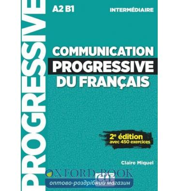 Книга Communication Progressive du Francais 2e Edition Niveau Interm A2-B1- Livre + CD ISBN 9782090384475