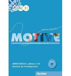 Рабочая тетрадь Motive A1–B1 Arbeitsbuch Lektion 1–30 Herbert Puchta Dr ISBN 9783190318780