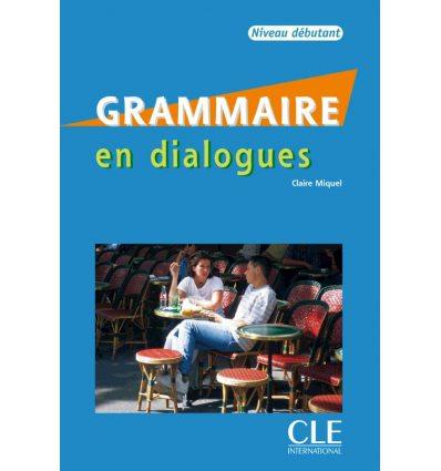Грамматика En dialogues Grammaire Debutant Livre + CD ISBN 9782090352177