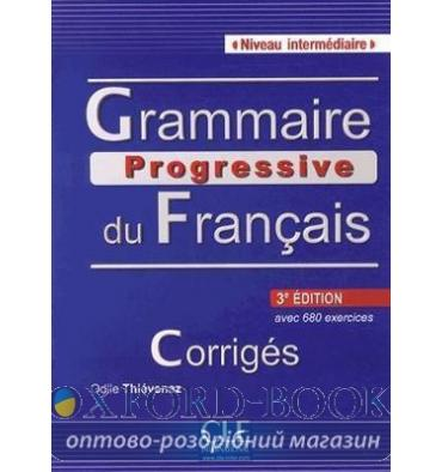 Грамматика Grammaire Progressive du Francais 3e Edition Intermediaire Corriges ISBN 9782090381177