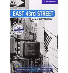 Книга Cambridge Readers East 43rd Street: Book with Audio CDs (3) Pack Battersby, A ISBN 9780521686075 купить Киев Украина