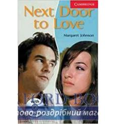 Книга Cambridge Readers Next Door to Love: Book with Audio CD Pack Johnson, M ISBN 9780521686228 купить Киев Украина