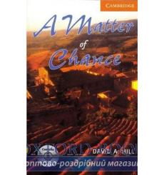Книга Cambridge Readers Matter of Chance: Book with Audio CDs (2) Pack Hill, D ISBN 9780521686211 купить Киев Украина